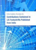 Information Access to Contribution Contained in LIS Festschrifts Published from India - S. K. Kesarwani