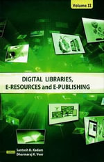 Digital Libraries, E-Resources & E-Publishing : 2-Volume Set