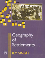 Geography of Settlements - Ry Singh