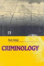 Criminology - Ram Ahuja