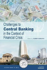 Challenges to Central Banking in the Context of Financial Crisis : The International Research Experience