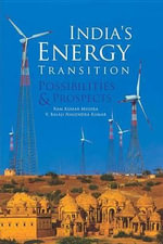 India's Energy Transition : Possibilities & Prospects - V Balaji Nagendra Kumar