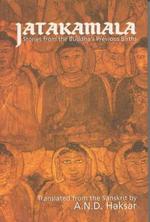 Jatakamala : Stories from the Buddha's Previous Births - A.N.D. Haksar