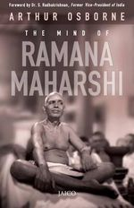 The Mind of Ramana Maharshi - Arthur Osborne