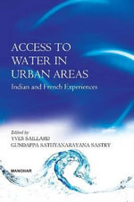 Access to Water in Urban Areas : Indian & French Experiences - Yves Saillard