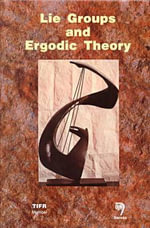 Proceedings of the International Colloquium on Lie Groups and Ergodic Theory, Mumbai, 1996