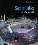 Sacred Sites of the World - Nirad Grover