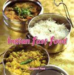 Indian Fast Food - Pushpesh Pant