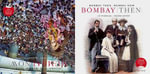 Bombay Then and Mumbai Now : v. 1-3 - Jim Masselos