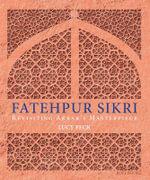 Fatehpur Sikri - Lucy Peck