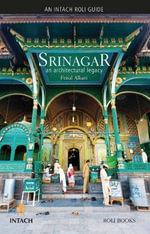 Srinagar : An Architectural Legacy - Feisal Alkazi