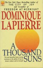 A Thousand Suns - Dominique Lapierre