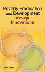 Poverty Eradication & Development Through Innovations