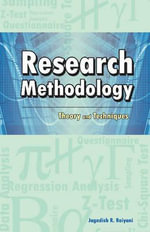 Research Methodology : Theory & Techniques - Jagadish R. Raiyani