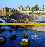 The Heartland of Divinity : Fairs and Festivals of Madhya Pradesh - Aruna Sharma
