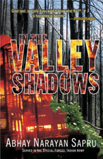 In the Valley of Shadows - Abhay Narayan Sapru