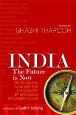 India : The Future is Now - Shashi Tharoor
