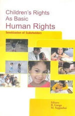 Children's Rights as Basic Human Rights : Sensitization of Stakeholders - Dr R. Ganga