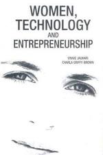 Women, Technology & Entrepreneurship : Global Case Studies - Vinnie Jauhari