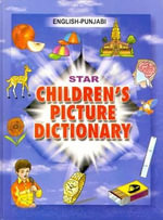 Star Children's Picture Dictionary : English-Punjabi - Babita Verma