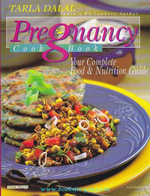 Pregnancy Cook Book : Your Complete Food and Nutrition Guide - Tarla Dalal