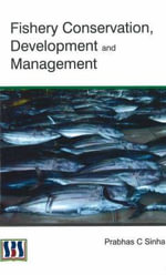 Fishery Conservation, Development and Management - Dr. Prabhas Chandra Sinha