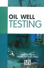 Oil Well Testing - Navid Naderpour