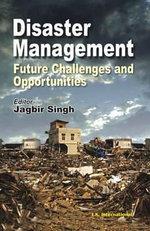 Disaster Management - Jagbir Singh