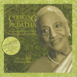 Cooking at Home with Pedatha : Vegetarian Recipes for a Traditional Andhra Kitchen - Jigyasa Giri
