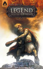 Legend : The Labours of Heracles - Ryan Foley