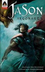 Jason and the Argonauts : A Campfire Graphic Novel - Dan Whitehead