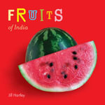 Fruits of India - Jill Hartley