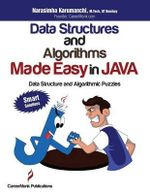 Data Structures and Algorithms Made Easy in Java : Data Structure and Algorithmic Puzzles, Second Edition - Narasimha Karumanchi