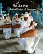Sattriya : Classical Dance of Assam