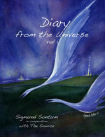 Diary from the Universe : Volume 1 - Sigmund Sontum