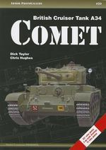 British Crusier Tank A34 Comet - Dick Taylor