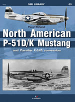 North American P-51D/ K Mustang and Cavalier F-51D Conversion - Pawel Matysiak