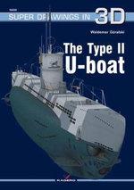 The Type II U-Boat - Waldemar Goralski
