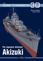 The Japanese Destroyer Akizuki - Mariusz Motyka