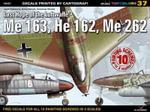 Last Hope of the Luftwaffe : Me 163, He 162, Me 262 - Maciej Goralczyk