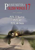 PZL.23 Karas, PZL.43, PZL.46 Sum : The Final Battle for the Mediterranean, 1521-1580 - Tomasz J. Kopanski