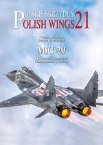 Polish Wings 21: MiG-29 : Kosciuszko Squadron Commemorative Schemes - Wojtek Matusiak