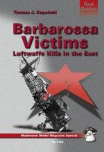 Barbarossa Victims - Tomasz J. Kopanski