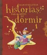 Maravillosas Historias Para Antes de Dormir. Vol 1 - Various Authors