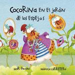Cocorina En El Jardin de Los Espejos - Mar Pavon