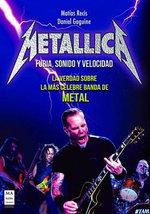 Metallica : Furia, Sonido y Velocidad - Matias Recis
