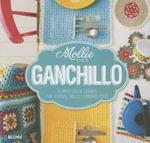 Ganchillo : 15 Proyectos de Labores, Con Tecnicas, Trucos y Consejos Utiles - Mollie Makes