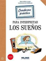 Cuaderno Practico Para Interpretar Los Suenos - Marie-Helene Laugier