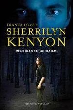 Mentiras Susurradas : Terciopelo Bolsillo - Sherrilyn Kenyon