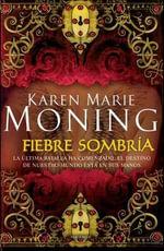 Fiebre Sombria - Karen Marie Moning